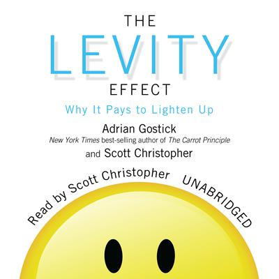The Levity Effect by Adrian Gostick audiobook