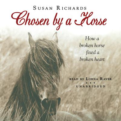 Chosen by a Horse by Susan Richards audiobook