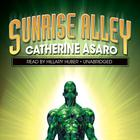 Sunrise Alley by Catherine Asaro