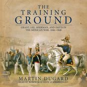 The Training Ground by  Martin Dugard audiobook