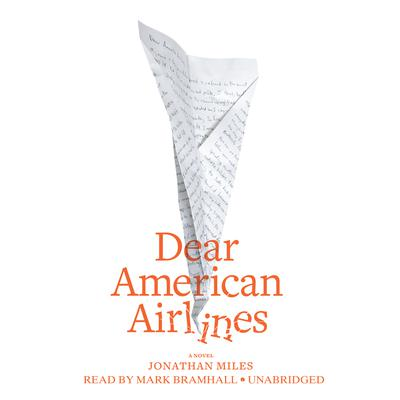 Dear American Airlines by Jonathan Miles audiobook