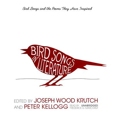 Bird Songs in Literature by Joseph Wood Krutch audiobook