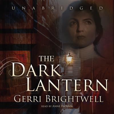 The Dark Lantern by Gerri Brightwell audiobook
