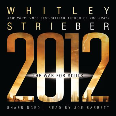 2012 by Whitley Strieber audiobook