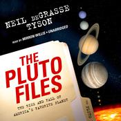 The Pluto Files by  Neil deGrasse Tyson audiobook