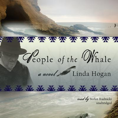 People of the Whale by Linda Hogan audiobook