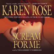 Scream for Me by  Karen Rose audiobook