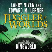 Juggler of Worlds by  Larry Niven audiobook