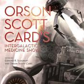 Orson Scott Card's Intergalactic Medicine Show by  James Maxey audiobook