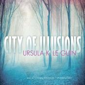 City of Illusions by  Ursula K. Le Guin audiobook