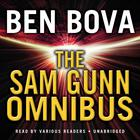 The Sam Gunn Omnibus by Ben Bova