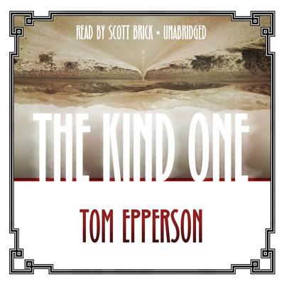 The Kind One by Tom Epperson audiobook