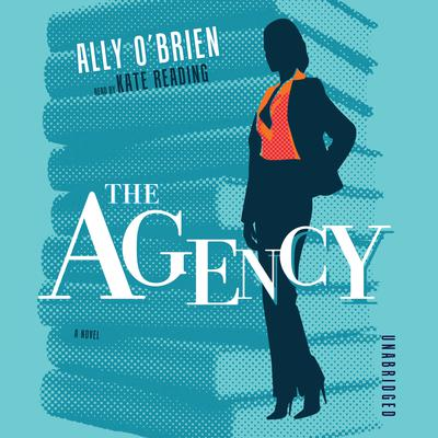 The Agency by Ally O'Brien audiobook