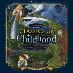 Classics of Childhood, Vol. 1 by various authors