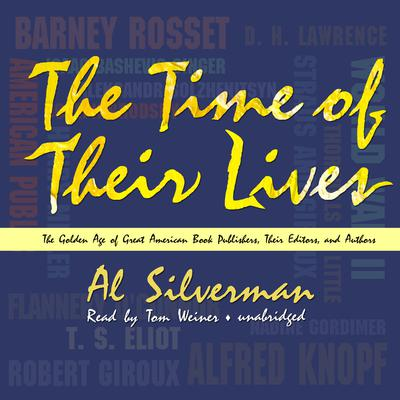 The Time of Their Lives by Al Silverman audiobook