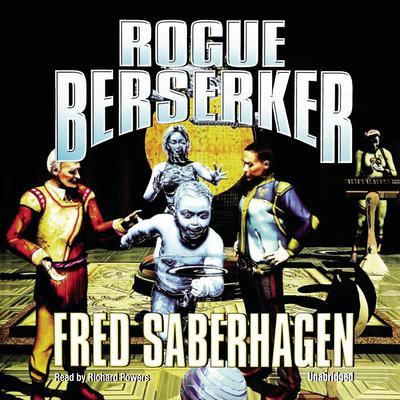 Rogue Berserker by Fred Saberhagen audiobook