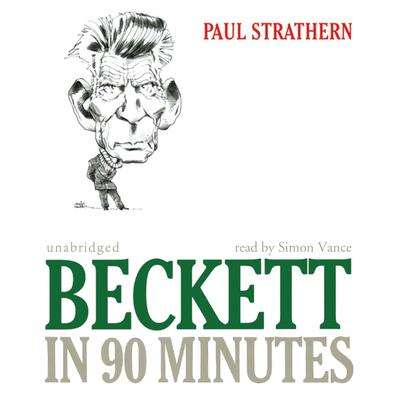 Beckett in 90 Minutes by Paul Strathern audiobook