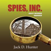 Spies, Inc. by  Jack D. Hunter audiobook