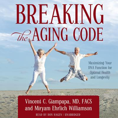 Breaking the Aging Code by Vincent C. Giampapa audiobook