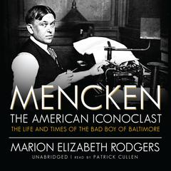 Mencken: The American Iconoclast