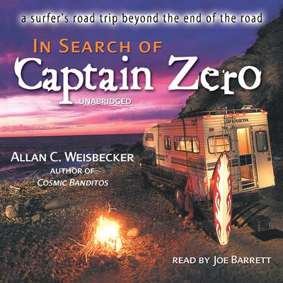 In Search of Captain Zero by Allan C. Weisbecker audiobook