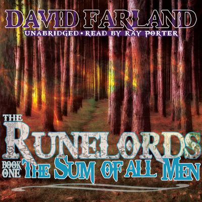 The Sum of All Men by David Farland audiobook