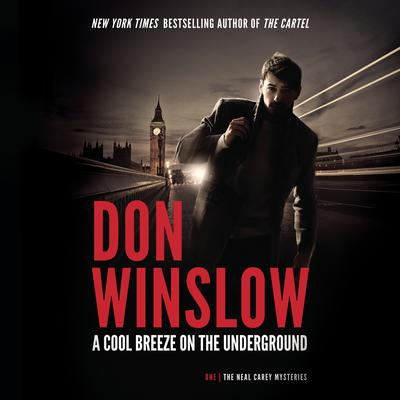 A Cool Breeze on the Underground by Don Winslow audiobook
