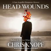 Head Wounds by  Chris Knopf audiobook