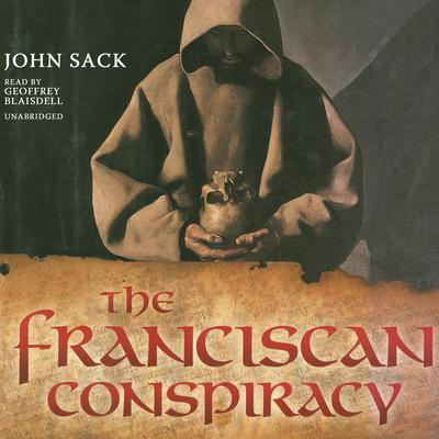The Franciscan Conspiracy by John Sack audiobook