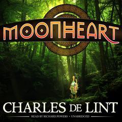 Moonheart by Charles de Lint