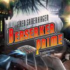 Berserker Prime by Fred Saberhagen