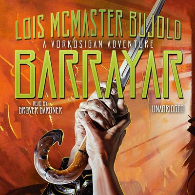 Barrayar by Lois McMaster Bujold audiobook