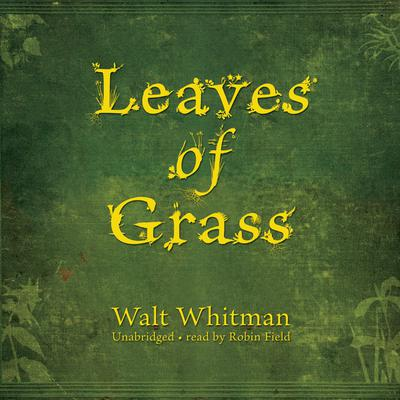 Leaves of Grass by Walt Whitman audiobook