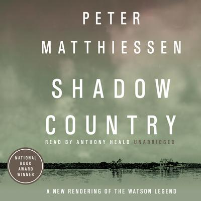 Shadow Country by Peter Matthiessen audiobook