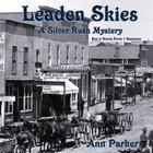 Leaden Skies by Ann Parker