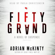 Fifty Grand by  Adrian McKinty audiobook