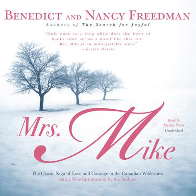 Mrs. Mike by Benedict Freedman audiobook