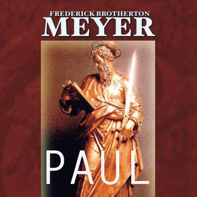 Paul by Frederick Brotherton Meyer audiobook