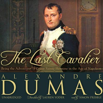 The Last Cavalier by Alexandre Dumas audiobook