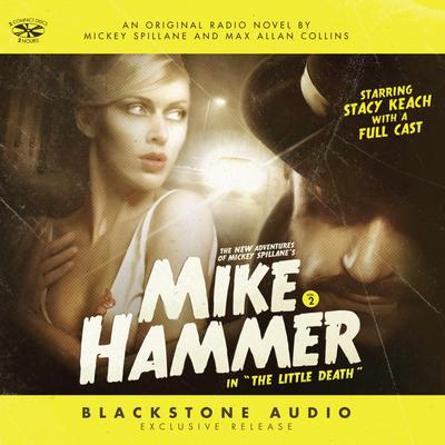The New Adventures of Mickey Spillane's Mike Hammer, Vol. 2 by Max Allan Collins audiobook
