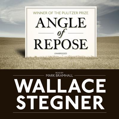 Angle of Repose by Wallace Stegner audiobook
