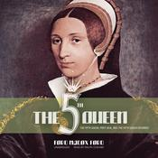 The Fifth Queen by  Ford Madox Ford audiobook
