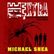 The Extra by  Michael Shea audiobook