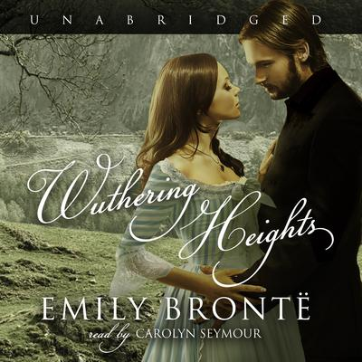 Wuthering Heights by Emily Brontë audiobook