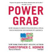 Power Grab by  Christopher C. Horner audiobook