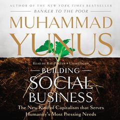 Building Social Business by Muhammad Yunus audiobook