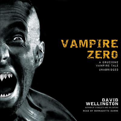 Vampire Zero by David Wellington audiobook
