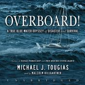 Overboard! by  Michael J. Tougias audiobook