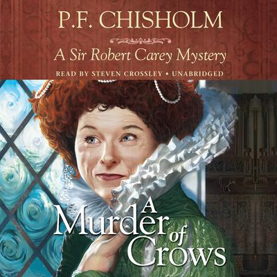 A Murder of Crows by P. F. Chisholm audiobook