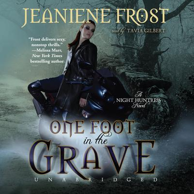 One Foot in the Grave by Jeaniene Frost audiobook